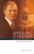 Appealing to the Future: Michael Kirby & His Legacy
