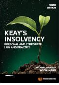 Keay's Insolvency: Personal & Corporations Law & Practice