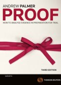 Proof: How to Analyse Evidence in Preparation for Trial, 3rd Edition