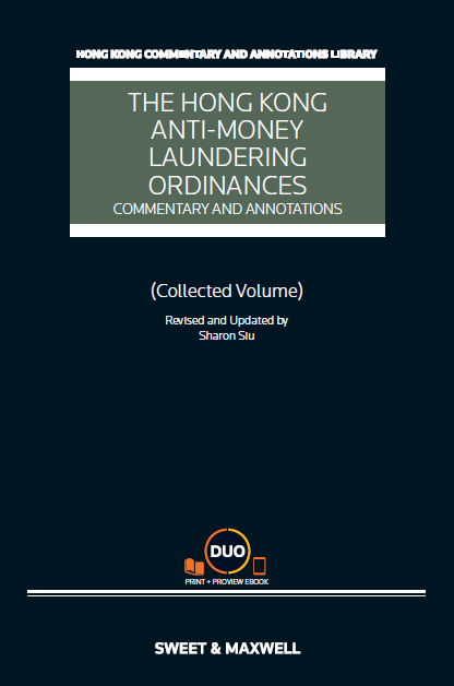 THE HONG KONG ANTI-MONEY LAUNDERING ORDINANCES: COMMENTARY AND ANNOTATIONS
