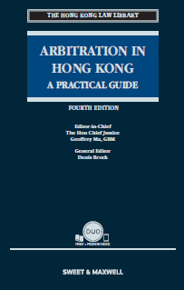 Arbitration in Hong Kong - A Practical Guide