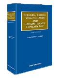 Bermuda, British Virgin Islands and Cayman Islands Company Law, Fourth Edition
