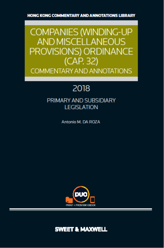 Companies (Winding-Up and Miscellaneous Provisions) Ordinance (Cap.32): Commentary and Annotations, 2018 Edition
