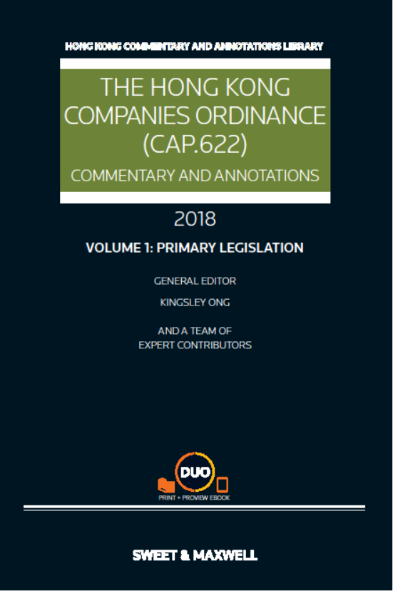 The Hong Kong Companies Ordinance (Cap.622): Commentary and Annotations, 2018 Edition