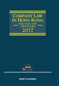 Company Law in Hong Kong - Practice and Procedure 2017