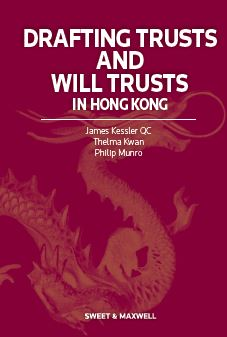 Drafting Trusts and Will Trusts in Hong Kong