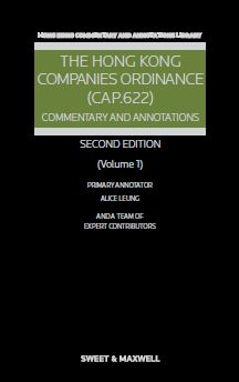 The Hong Kong Companies Ordinance (Cap. 622): Commentary & Annotations