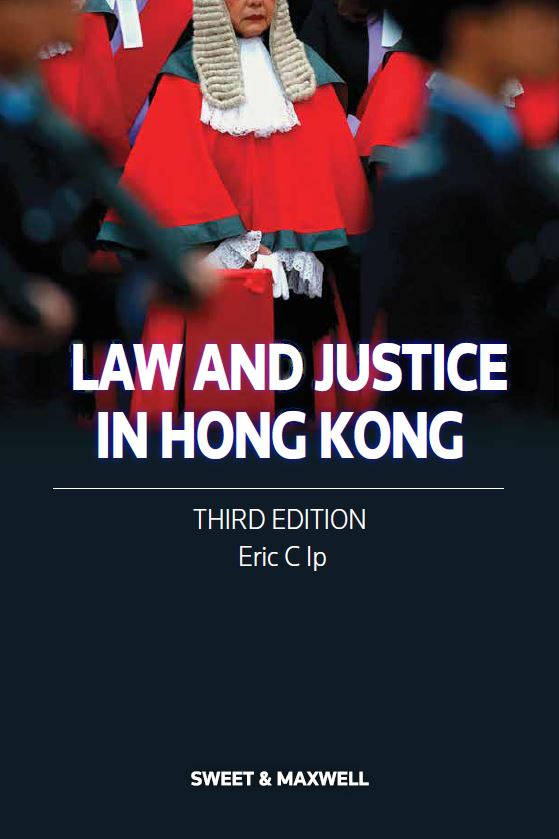 Law and Justice in Hong Kong, Third Edition