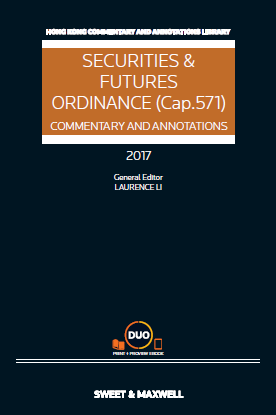 Securities & Futures Ordinance (Cap. 571): Commentary and Annotations 2017 Edition