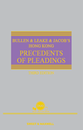 Bullen & Leake & Jacob's Hong Kong Precedents of Pleadings, Third Edition