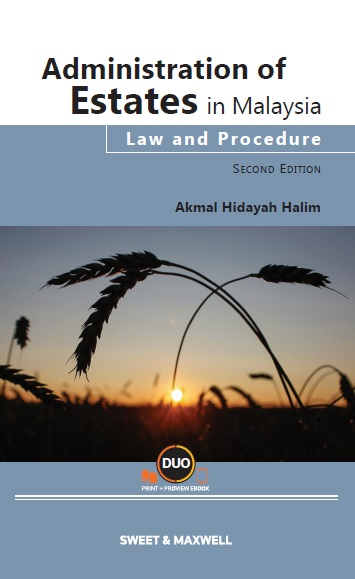 Administration of Estates in Malaysia: Law and Procedure, Second Edition