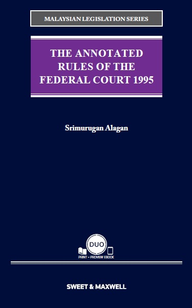 The Annotated Rules of the Federal Court 1995 (COMING SOON!)