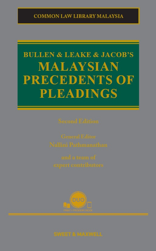 Bullen & Leake & Jacob's Malaysian Precedents of Pleadings, Second Edition (OUT NOW)