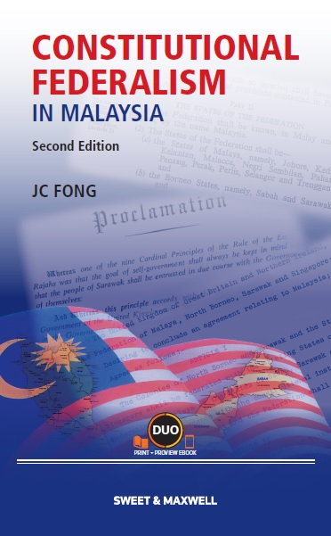 Constitutional Federalism in Malaysia, 2nd Edition