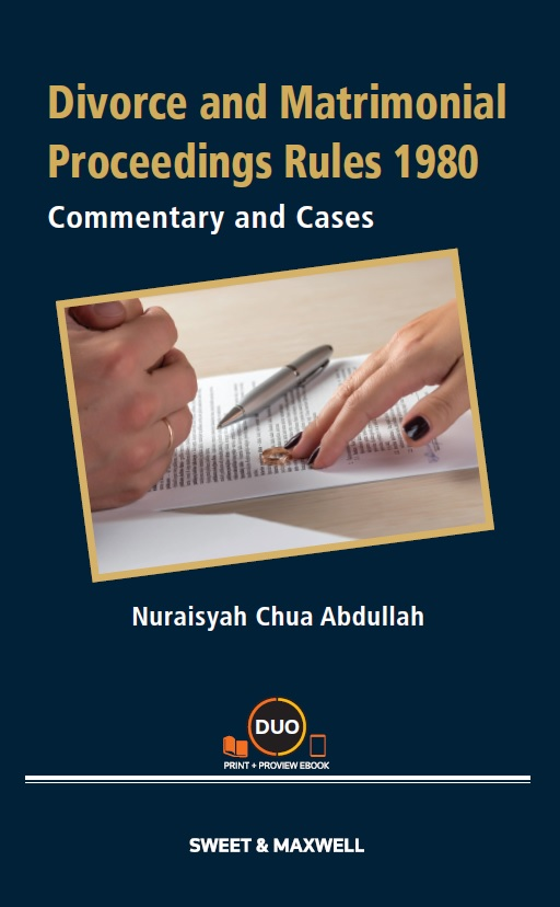 Divorce and Matrimonial Proceedings Rules 1980: Commentary and Cases (OUT NOW)