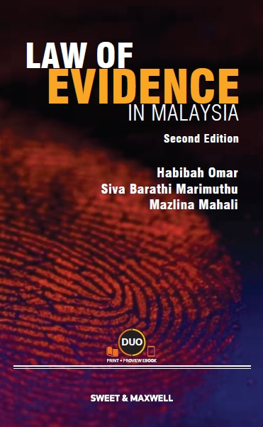Law of Evidence in Malaysia, Second Edition