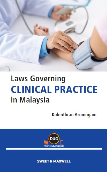 Laws Governing Clinical Practice in Malaysia