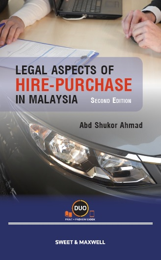 Legal Aspects of Hire-Purchase in Malaysia, Second Edition (OUT NOW!)