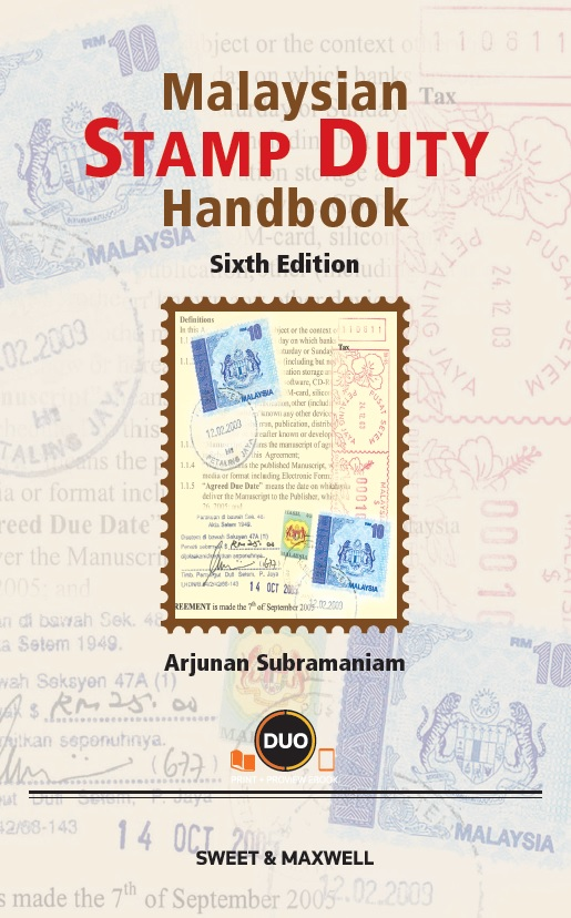 Malaysian Stamp Duty Handbook, 6th Edition (OUT NOW)