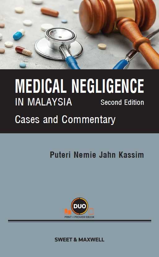 Medical Negligence in Malaysia: Cases and Commentary, Second Edition