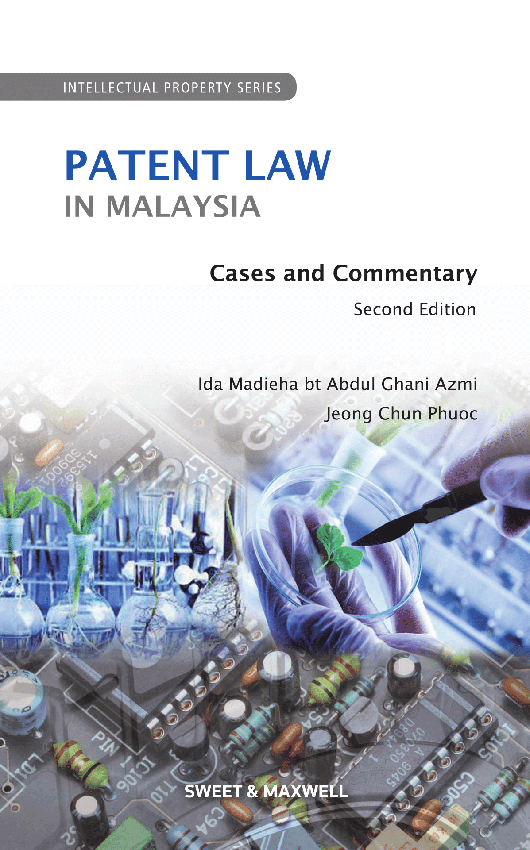 Patent Law in Malaysia - Cases and Commentary, 2nd Edition