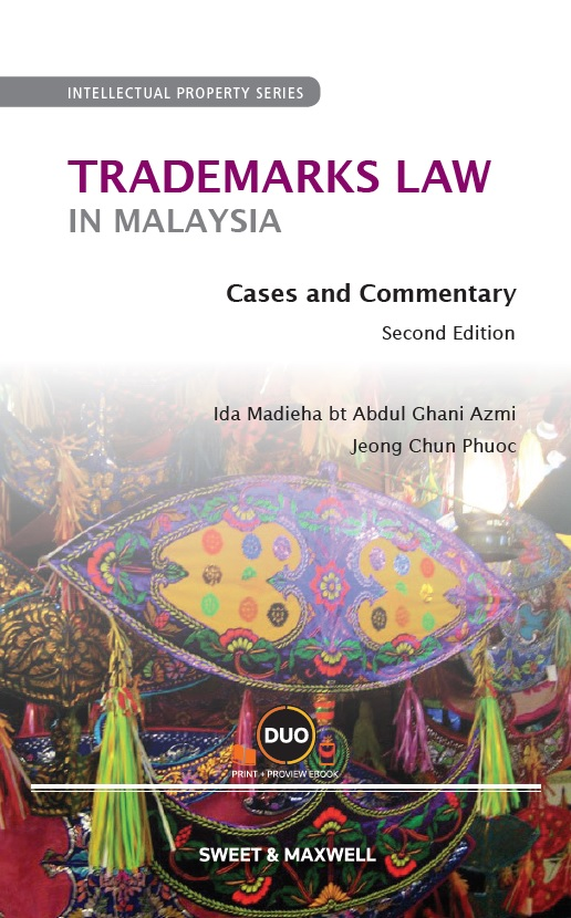Trademarks Law in Malaysia: Cases and Commentary, Second Edition