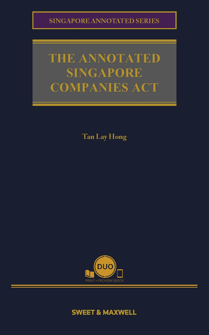 The Annotated Singapore Companies Act