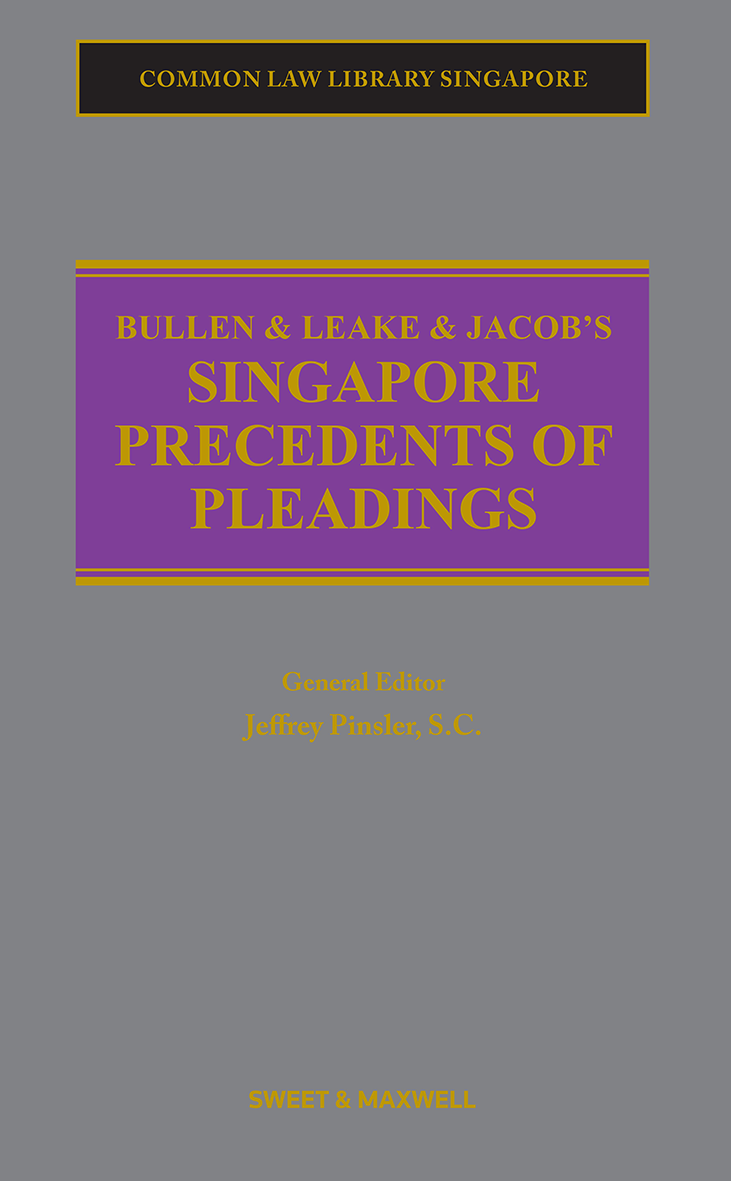 Bullen & Leake & Jacob's Singapore Precedents of Pleadings