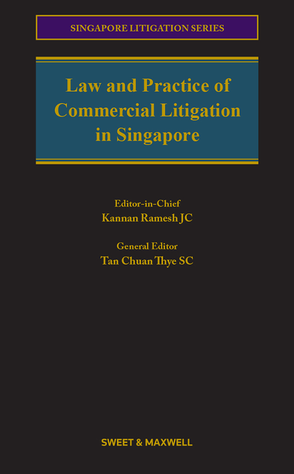 Law and Practice of Commercial Litigation in Singapore