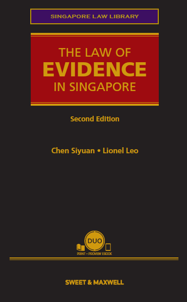 The Law of Evidence in Singapore, Second Edition