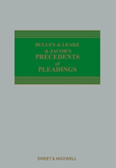 Bullen & Leake & Jacob's Precedents of Pleadings 19th Edition