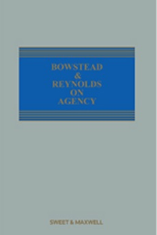 Bowstead and Reynolds on Agency, 21st Ed (Mainwork & 2nd Supplement)