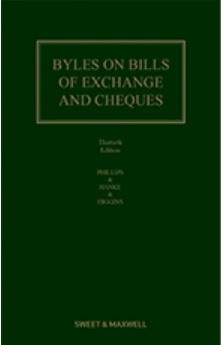 Byles on Bills of Exchange and Cheques, 30th Edition