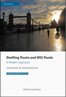Drafting Trusts and Will Trusts A Modern Approach, 14th Edition