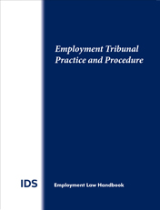 IDS Employment Tribunal Practice & Procedure