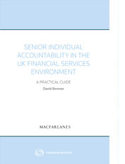 Senior Individual Accountability in the UK Financial Services Environment